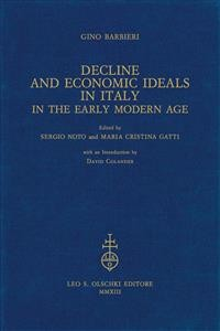 Cover Decline and Economic Ideals in Italy in the early modern age.
