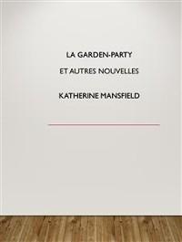 Cover La garden-party   et autres nouvelles