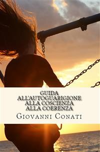 Cover Guida all'AUTOGUARIGIONE alla coscienza alla coerenza