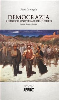 Cover Democrazia - Religione Universale del futuro