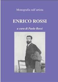 Cover Monografia sull'artista Enrico Rossi