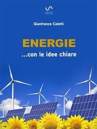 Cover Energie ... con le idee chiare