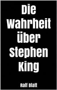 Cover Die Wahrheit über Stephen King