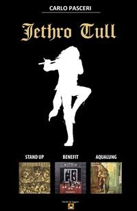 Cover Jethro Tull - Stand Up, Benefit, Aqualung