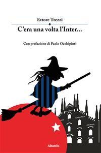 Cover C'era Una Volta L'inter...