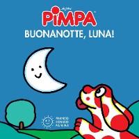 Cover Pimpa buonanotte, luna!