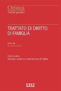 Cover Trattato di Diritto di Famiglia - Vol. V: Unione civile e convivenza di fatto