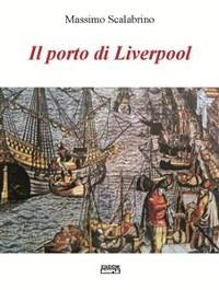 Cover Il porto di Liverpool