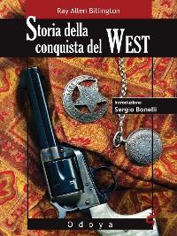 Cover Storia della conquista del West