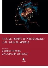 Cover Nuove forme d'interazione: dal web al mobile