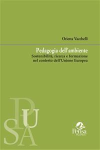 Cover Pedagogia dell'ambiente. Sostenibilità, ricerca e formazione nel contesto dell'Unione Europea