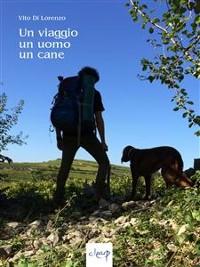 Cover Un viaggio, un uomo, un cane