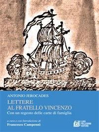 Cover Lettere al fratello Vincenzo. Con un regesto delle carte di famiglia