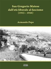 Cover San Gregorio Matese dall'età liberale al fascismo
