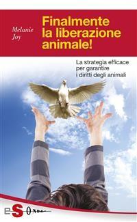 Cover Finalmente la liberazione animale!