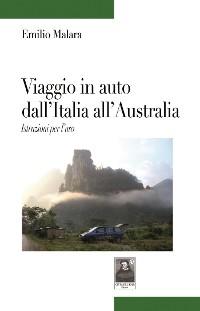 Cover Viaggio in auto dall'Italia all'Australia. Istruzioni per l'uso