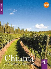 Cover Chianti. Art, history, traditions