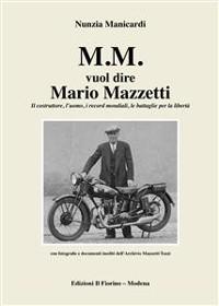 Cover M.M. vuol dire Mario Mazzetti