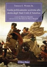 Cover Guida politicamente scorretta alla storia degli Stati Uniti d'America
