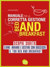 Cover Manuale per la corretta gestione di un Bed and Breakfast