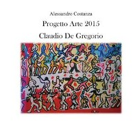 Cover  Progetto Arte 2015 - Claudio Paolo De Gregorio
