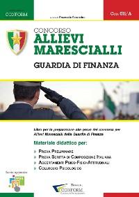 Cover 011A | Concorso Allievi Marescialli Guardia di Finanza (Prova Preliminare, Tema, TPA)
