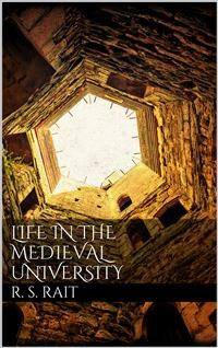 Cover Life in the Medieval University
