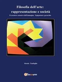 Cover Filosofia dell'arte: rappresentazione e società