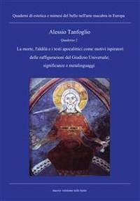 Cover Quaderno 2- La morte, l'aldilà e i testi apocalittici come motivi ispiratori delle raffigurazioni del Giudizio Universale;significanze e metalinguaggi