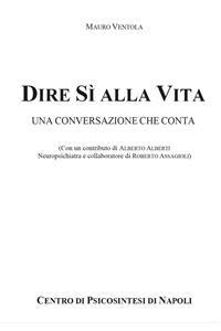 Cover Dire Sì alla Vita: Una Conversazione che Conta