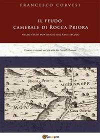 Cover Il feudo camerale di Rocca Priora
