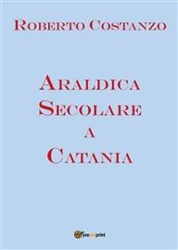 Cover Araldica Secolare a Catania