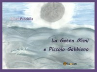 Cover La Gatta Mimì e Piccolo Gabbiano