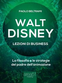 Cover Walt Disney. Lezioni di business