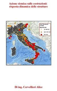 Cover Azione sismica sulle costruzioni: risposta dinamica delle strutture