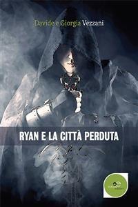 Cover Ryan e la città perduta