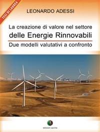 Cover La creazione di valore nel settore delle energie rinnovabili - Due modelli valutativi a confronto