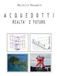 Cover Acquedotti realtà e futuro