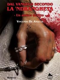 Cover Dal Vangelo Secondo la 'Ndrangheta - Un antico delitto -