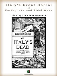 Cover Italy's Great Horror of Earthquake and Tidal Wave