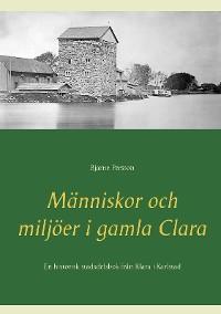 Cover Människor och miljöer i gamla Clara