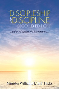 """Cover """"Discipleship and Discipline Second Edition"""""""