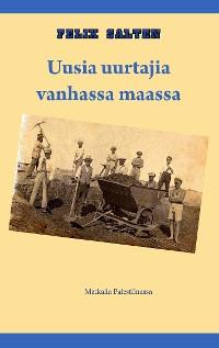 Cover Uusia uurtajia vanhassa maassa
