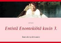 Cover Entistä Enontekiötä kuvin 3.
