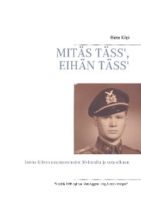 Cover MITÄS TÄSS', EIHÄN TÄSS'