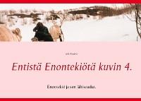 Cover Entistä Enontekiötä kuvin 4.