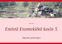 Cover Entistä Enontekiötä kuvin 5.