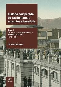 Cover Historia comparada de las literaturas argentina y brasileña