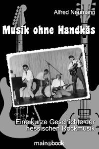 Cover Musik ohne Handkäs