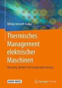 Cover Thermisches Management elektrischer Maschinen